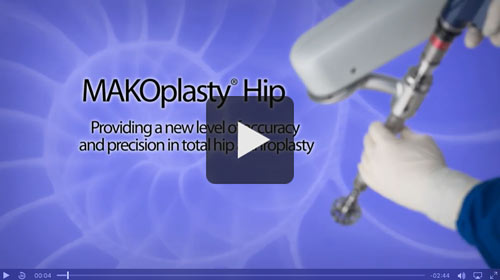 Makoplasty® Hip